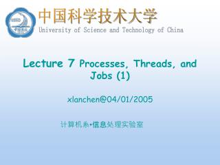 Lecture 7  Processes, Threads, and Jobs (1)