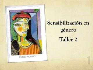 Sensibilización en género Taller 2