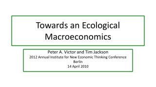Towards an Ecological Macroeconomics