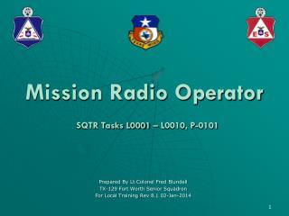 Mission Radio Operator SQTR Tasks L0001 – L0010, P-0101