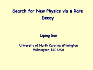 Search for New Physics via  Rare Decay