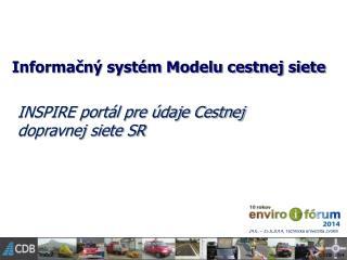 Informačný systém Modelu cestnej siete