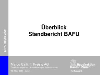 Überblick Standbericht BAFU