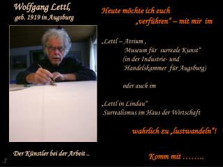 Wolfgang Lettl,  geb. 1919 in Augsburg