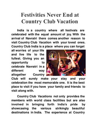 Festivities never end at Country Club Vacation