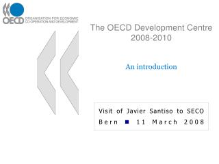 The OECD Development Centre 2008-2010
