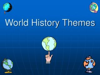 World History Themes