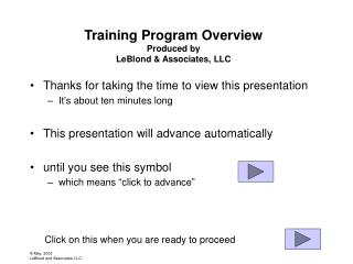 Training Program Overview  Produced by  LeBlond & Associates, LLC