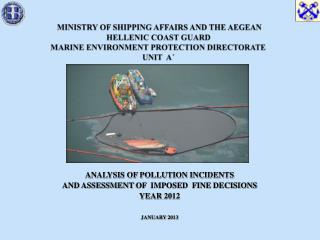 ANALYSIS OF POLLUTION INCIDENTS  AND ASSESSMENT OF  IMPOSED  FINE DECISIONS YEAR  20 12