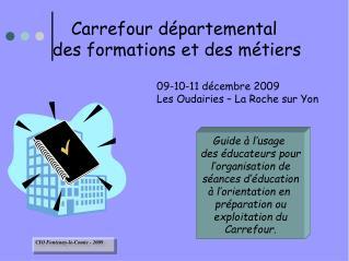 Carrefour départemental  des formations et des métiers