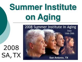 Summer Institute on Aging