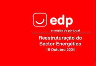 Reestruturação do Sector Energético