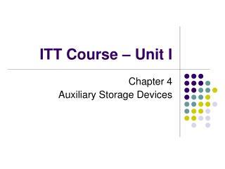 ITT Course – Unit I