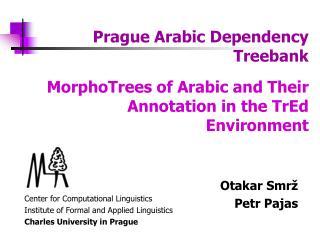 Prague Arabic Dependency Treebank