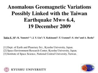 Anomalous Geomagnetic Variations Possibly Linked with the Taiwan Earthquake Mw= 6.4,