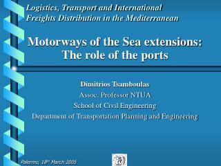 Logistics, Transport and International Freights Distribution in the Mediterranean