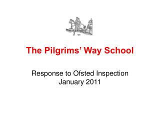 The Pilgrims' Way School