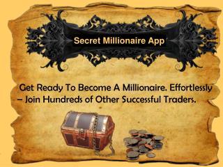Secret Millionaire App Software
