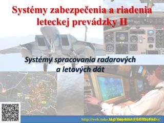 Systémy zabezpečenia a riadenia leteckej prevádzky II
