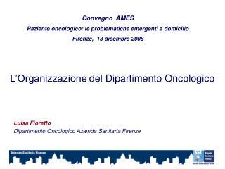 L�Organizzazione del Dipartimento Oncologico