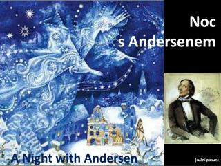 A  Night with  Andersen