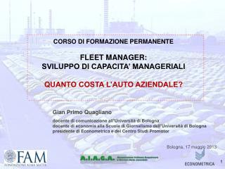 CORSO DI FORMAZIONE PERMANENTE FLEET MANAGER:  SVILUPPO DI CAPACITA' MANAGERIALI