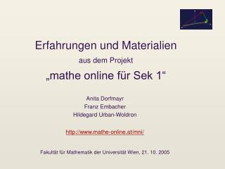 """Erfahrungen und Materialien aus dem Projekt """"mathe online für Sek 1"""""""