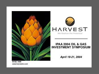 IPAA 2004 OIL & GAS INVESTMENT SYMPOSIUM April 19-21, 2004