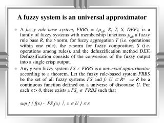 A fuzzy system is an universal approximator