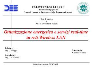 Ottimizzazione energetica e servizi real-time in reti Wireless LAN