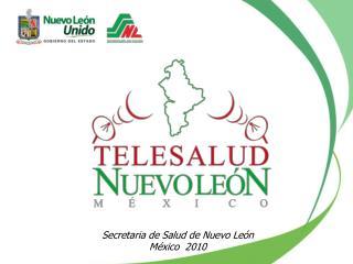 Secretaria de Salud de Nuevo León México  2010