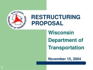 RESTRUCTURING             PROPOSAL
