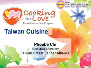 Phoebe Chi Executive Secretary Taiwan Breast Cancer Alliance