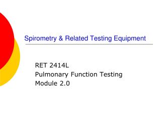 Spirometry  Related Testing Equipment