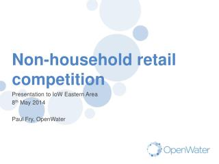 Non-household retail competition