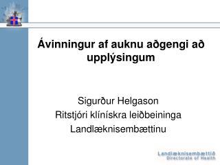 Ávinningur af auknu aðgengi að upplýsingum