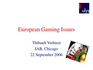 European Gaming Issues