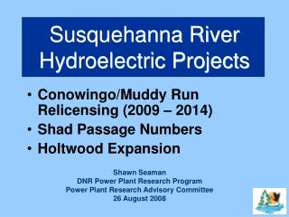 Susquehanna River Hydroelectric Projects