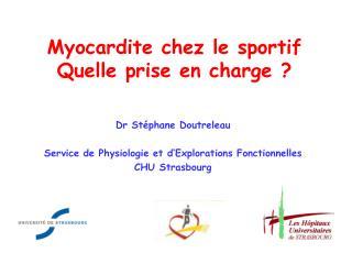 Myocardite chez le sportif Quelle prise en charge ?