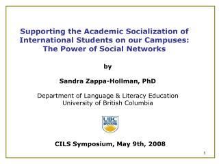 by Sandra Zappa-Hollman, PhD Department of Language & Literacy Education