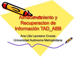 Almacenamiento y Recuperacion de Información TAD_ABB