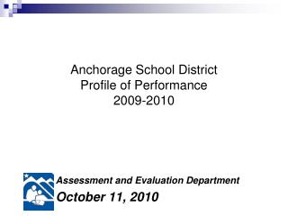 Anchorage School District Profile of Performance 2009-2010
