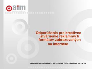 Odporúčania pre kreatívne stvárnenie reklamných formátov zobrazovaných  na internete