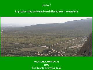 Unidad 1 La problemática ambiental y su influencia en la contaduría
