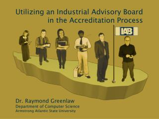 Utilizing an Industrial Advisory Board in the Accreditation Process