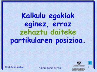 EHULKUren aholkua