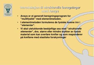 Introduksjon til strukturelle beregninger med Ansys