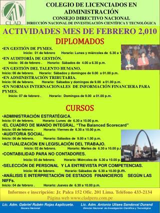 ACTIVIDADES MES DE FEBRERO 2,010 DIPLOMADOS EN GESTIÓN DE PYMES.