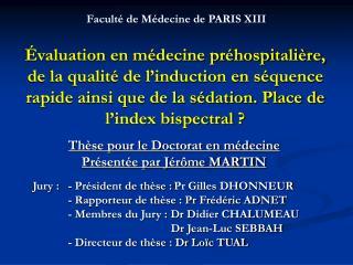 Th�se pour le Doctorat en m�decine  Pr�sent�e par J�r�me MARTIN