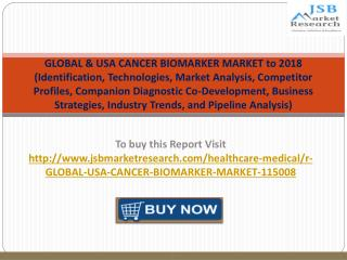JSB Market Research: Global and USA Cancer Biomarker Market